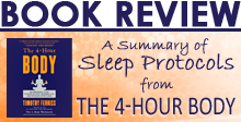 A Summary of Sleep Protocols from The 4-Hour Body by Timothy Ferriss